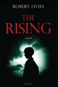 The Rising - a book that leaves you with hope and faith.